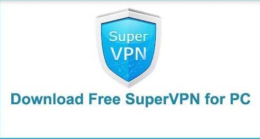 Super vpn for pc