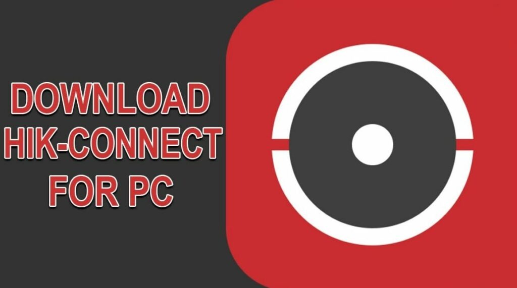 Hik connect for pc