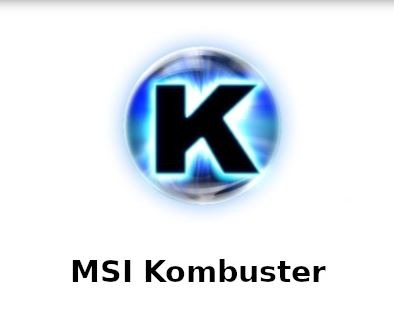MSI Kombustor for pc
